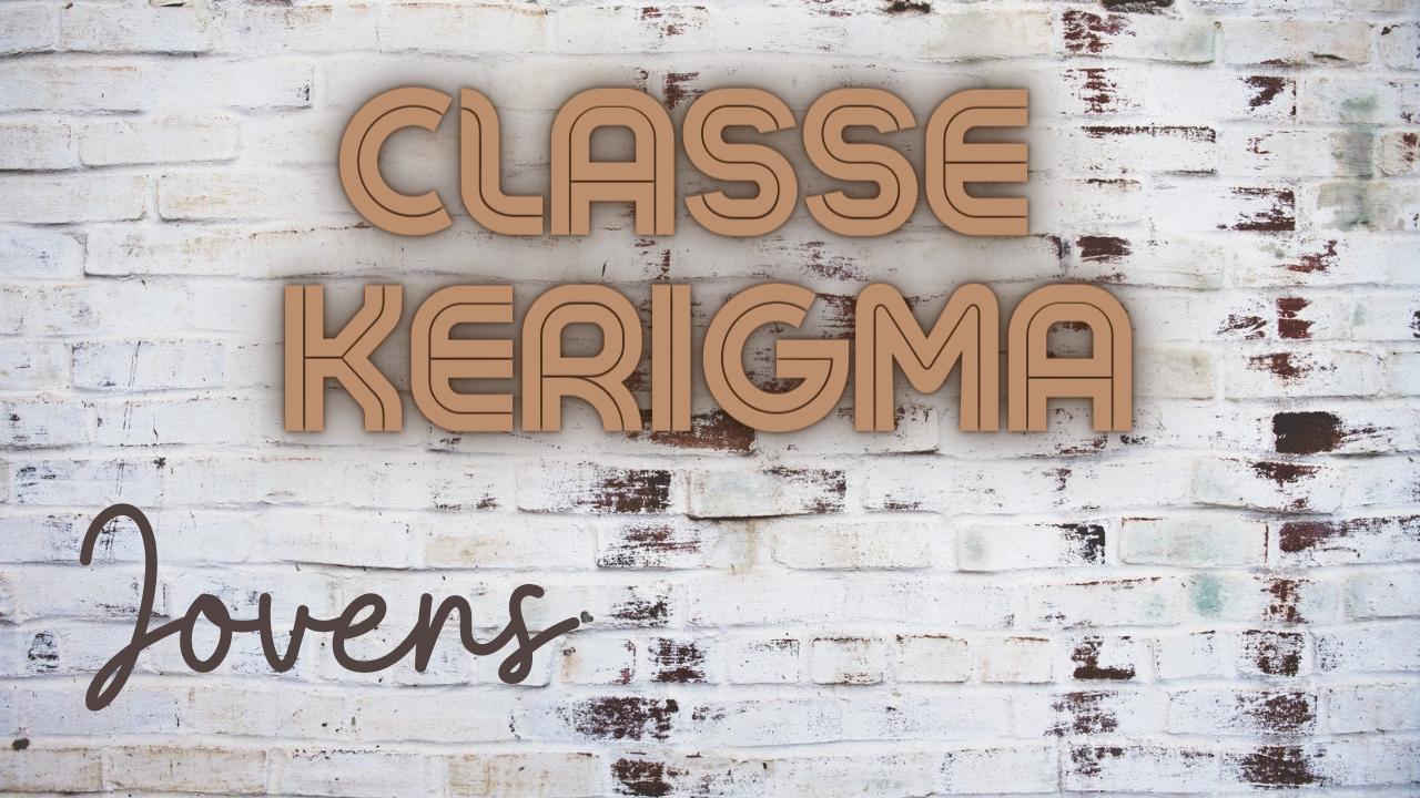 Classe Kerigma